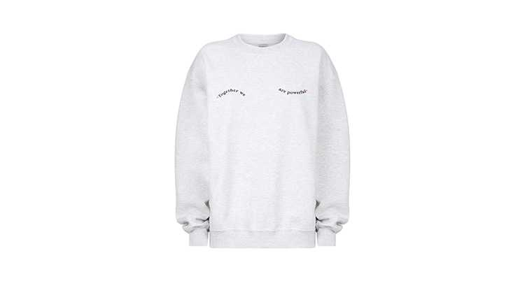 Grey sweatshirt with text reading, 'Together we are powerful'